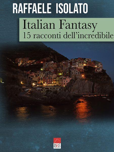 L'Italia è fantasia, bellezza, cultura. Anche nei racconti di Raffaele Isolato