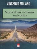Se hai amato On the road di Jack Kerouac, non puoi non leggere questo maledetto romanzo