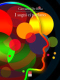 I sogni ci parlano – Riconoscere le malattie e capire le relazioni attraverso i sogni (Libro)