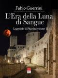 L'Era della Luna di Sangue – Leggende di Phaedra Vol. II (Libro)