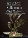 Sulle tracce degli scrittori: Tour Turistico Letterario Venezia di acqua e di terra tra verità e leggenda  (Libro)