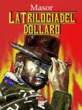La Trilogia del Dollaro, in fumetto, omaggio a Clint Eastwood (Libro)