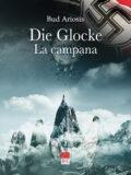Die Glocke – La Campana (Libro)